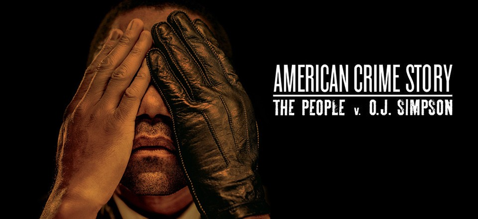 American Crime Story: The People vs. OJ Simpson